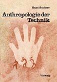 Anthropologie der Technik