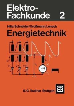 Elektro-Fachkunde 2 - Großmann, Klaus; Hille, Wilhelm; Lensch, Knud; Schneider, Otto