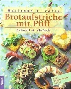 Brotaufstriche mit Pfiff - Voelk, Marianne J.