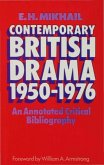 Contemporary British Drama 1950-1976: An Annotated Critical Bibliography