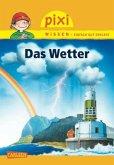 Das Wetter / Pixi Wissen Bd.22