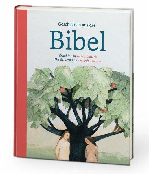 Geschichten aus der Bibel - Janisch, Heinz