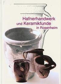 Hafnerhandwerk und Keramikfunde in Rosenheim