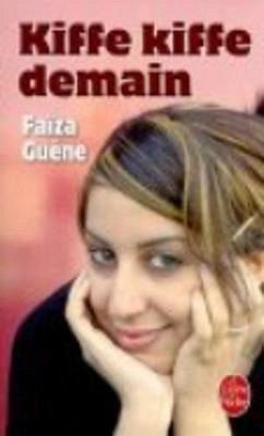 Kiffe kiffe demain - Guène, Faiza