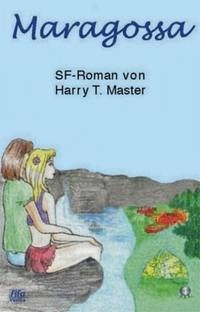 Maragossa - Master, Harry Theodor