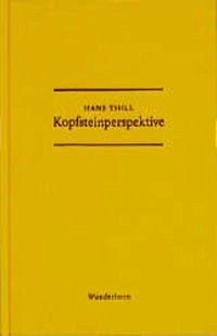 Kopfsteinperspektive - Thill, Hans