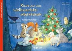 Rica und das Weihnachtsabenteuer - Wilhelm, Katharina