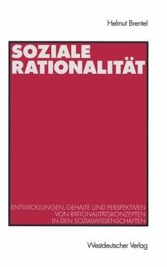 Soziale Rationalität - Brentel, Helmut