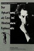 Der Aphorismus als Epos bei Akutagawa Ryunosuke
