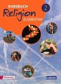 Kursbuch Religion Elementar 2. Schülerband