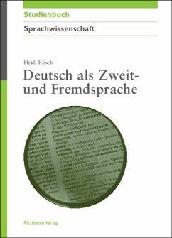 Deutsch als Zweit- und Fremdsprache - Rösch, Heidi