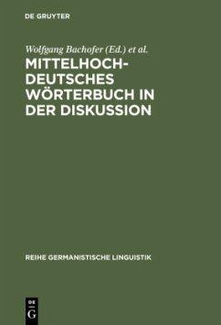 Mittelhochdeutsches Wörterbuch in der Diskussion