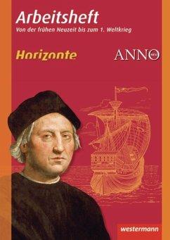 Horizonte / ANNO - Arbeitshefte