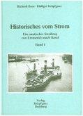 Historisches vom Strom / Ein nautischer Streifzug von Emmerich nach Basel