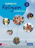 Kursbuch Religion Elementar 3 . Schülerband