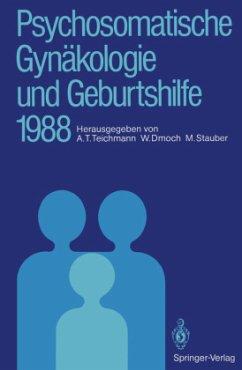 Psychosomatische Gynäkologie und Geburtshilfe 1988