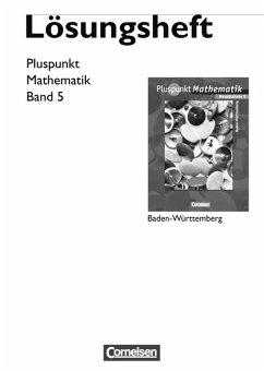 Pluspunkt Mathematik - Baden-Württemberg - Bisherige Ausgabe / Band 5 - Lösungen zum Schülerbuch