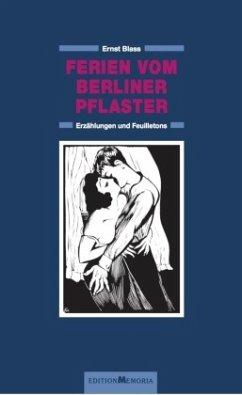 Ferien Vom Berliner Pflaster Von Ernst Blass Portofrei Bei Bücherde