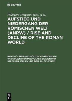 Politische Geschichte (Provinzen und Randvölker: Sizilien und Sardinien; Italien und Rom; Allgemeines)