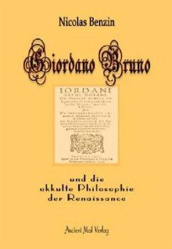 Giordano Bruno und die okkulte Philosophie der ...