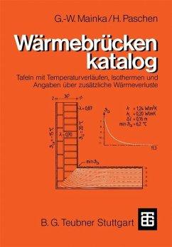 Wärmebrückenkatalog - Mainka, Georg-Wilhelm; Paschen, Heinrich