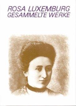 Gesammelte Werke Bd. 2 - Luxemburg, Rosa