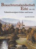 Brauchtumslandschaft Eifel (Band III)
