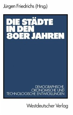 Die Städte in den 80er Jahren - Friedrichs, Jürgen