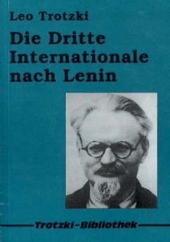 Die Dritte Internationale nach Lenin - Trotzki, Leo