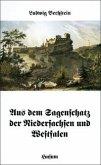 Aus dem Sagenschatz der Niedersachsen und Westfalen