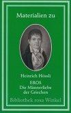 Materialien zu Heinrich Hössli Eros, Die Männerliebe der Griechen