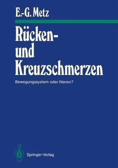 Rücken- und Kreuzschmerzen - Metz, Erhard-Günter