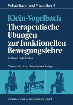 Therapeutische Übungen zur funktionellen Bewegungslehre: Analysen und Rezepte (Rehabilitation und Prävention)