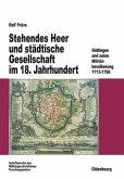 Stehendes Heer und städtische Gesellschaft im 18. Jahrhundert