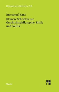 Kleinere Schriften zur Geschichtsphilosophie, Ethik und Politik