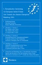 1. Europäischer Juristentag - 1st European Jurists Forum - 1ère Journée des Juristes Européens Nürnberg 2001