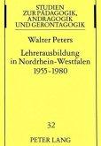 Lehrerausbildung in Nordrhein-Westfalen 1955-1980