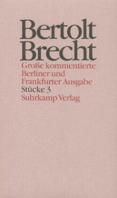 Werke. Große kommentierte Berliner und Frankfurter Ausgabe - Brecht, Bertolt