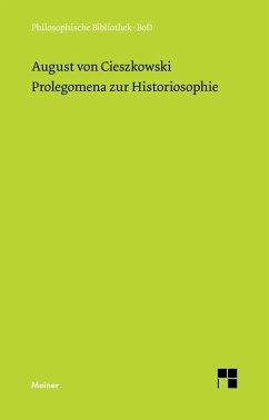 Prolegomena zur Historiosophie