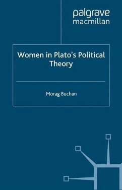 Women in Plato's Political Theory - Buchan, M.
