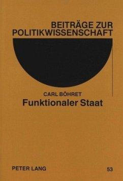 Funktionaler Staat - Böhret, Carl