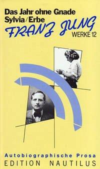 Werke 12. Autobiographische Prosa