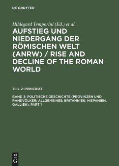 Politische Geschichte (Provinzen und Randvölker: Allgemeines; Britannien, Hispanien, Gallien)