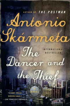 Dancer and the Thief - Skarmeta, Antonio; Sk Rmeta, Antonio