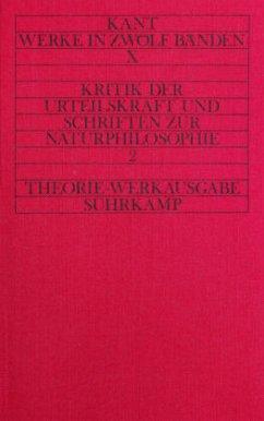 Kritik der Urteilskraft und naturphilosophische Schriften - Kant, Immanuel