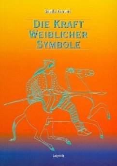 Die Kraft weiblicher Symbole in der Bildsprache der Astrologie - Farrant, Sheila