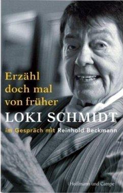 Erzähl doch mal von früher - Schmidt, Loki