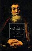 Unum Necessarium - Das einzig Notwendige