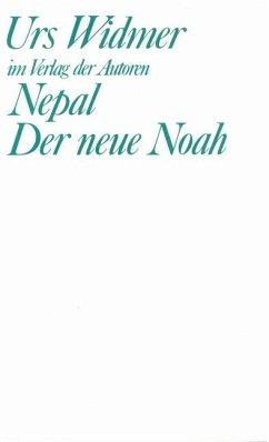 Nepal. Der neue Noah - Widmer, Urs