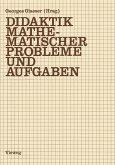 Didaktik mathematischer Probleme und Aufgaben